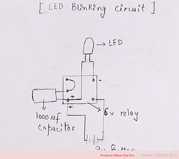mbsm-dot-pro-wwwmbsmpro-picture-how-to-make-blinking-indicator-with-relay-6v--condensor-1000uf--battery-9v--and-a-simple-led